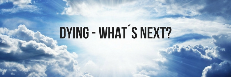 Dying – what´s next?