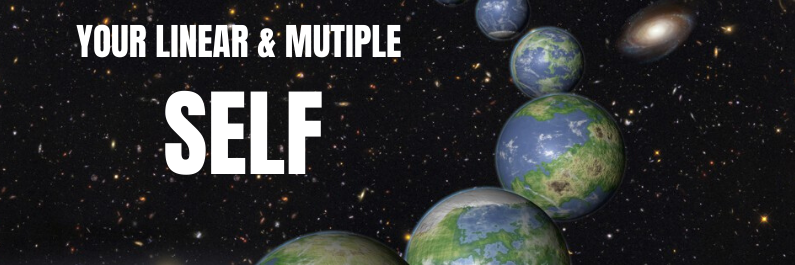 Your Linear and Multiple self