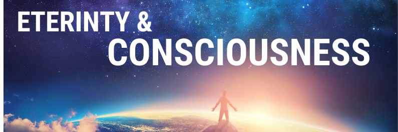 Eternity and consciousness